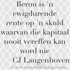 Wyse woorde v CJ Langenhoven Witty Quotes Humor, Quotations, Qoutes, Afrikaanse Quotes, Ocean Quotes, Photo Quotes, Beautiful Words, Life Lessons, Favorite Quotes