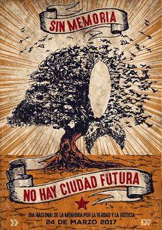 #24deMarzo #DiaDeLaMemoria Ap Spanish, Spanish Language, Street Art, Fan Art, Draw, Lettering, Illustration, Poster, Frases