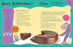 A recipe for Bruce Bogtrotter's cake from Roald Dahl's 'Matilda'. DEATH CAKE