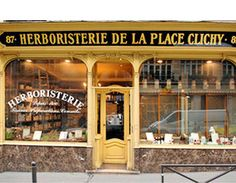 Herboristerie de la Place Clichy à Paris depuis 1880 pour trouver toute les produits de médecine douce Porte Cochere, Boutiques, French Boutique, Retail Facade, Ville France, Store Windows, Shop Fronts, Shop Around, Shop Window Displays