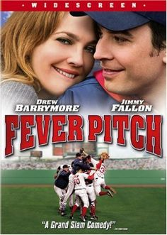 """Fever Pitch - """"You're a romantic. You have a lyrical soul. You can love under the best and worst conditions."""" """"You're like a man-boy. Half man half boy."""""""