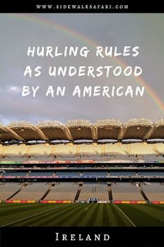 Learn about hurling rules before going to a GAA match in Ireland. Draw analogies between the Irish sport of hurling and American sports. County Cork Ireland, Galway Ireland, Ireland Vacation, Ireland Travel, Dublin Bay, Croke Park, Travel Around Europe, Ireland Landscape, American Sports