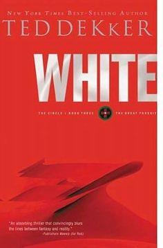 White - Ted Dekker