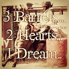 3 barrels 2 hearts 1 dream <3 | Ain't nothing in this ...