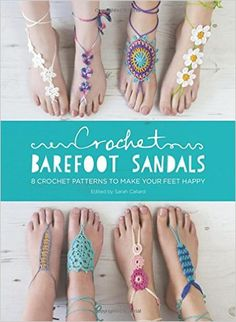 Barefoot Sandals are the latest on trend crochet project and the perfect addition to your summer wardrobe. This collection has 8 different crochet patterns to create beautiful barefoot sandals to decorate your feet when the sun comes out. Perfect for s Crochet Diy, Crochet Slippers, Love Crochet, Crochet Crafts, Crochet Projects, Crochet Summer, Hippie Crochet, Crochet Braid, Crochet Style
