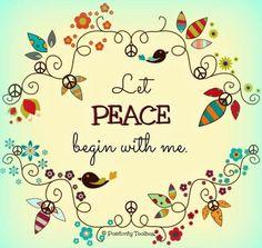 Peace quote via www.Facebook.com/PositivityToolbox