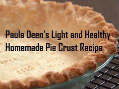 Dr Oz, Paula Deen Light Tomato Pie, Piecrust Recipes - Healthier