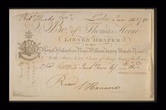 Copper-engraved billhead with handwritten invoice issued by the linen draper Thomas Herne located at the Star, No 121 corner of King Street, Holborn. The billhead includes an engraving of the tradesman's sign of a worker operating a hand loom within a decorative cartouche headed with a star. Dated 24th June 1790 the handwritten invoice refers to the supply of linen to the Hucks household. The billhead notes that the draper also supplies linen to the Royal Household.