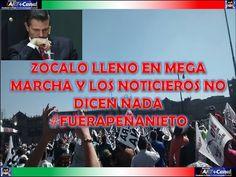 PINCHE PEÑA NIETO Mexico no se vende se defiende Mitin ZOCALO MEGAMARCHA 22