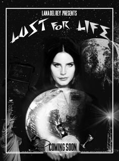 "Lana Del Rey #Lust_For_Life ""coming soon#"