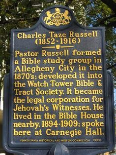 Charles Taze Russell has earned my respect