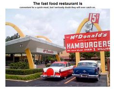 The fast food restaurant is .........