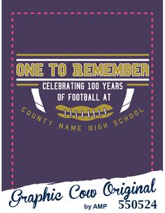 One to Remember Celebrating 100 years of football high school  #grafcow
