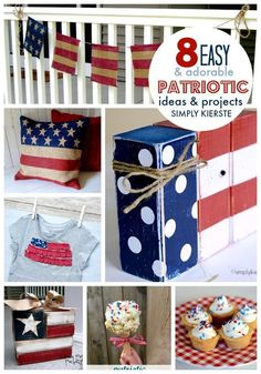 8 Easy and Adorable Patriotic Ideas and Projects Fourth Of July Decor, 4th Of July Celebration, 4th Of July Decorations, 4th Of July Party, July 4th, Diy Spring, Spring Crafts, Holiday Crafts, Holiday Ideas