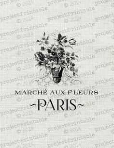 PARIS FLOWER MARKET French Instant download sign printable - Shabby Chic Vintage Style Print - Fabric Image Transfer iron on cushion, pillow