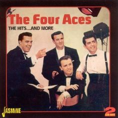 The Four Aces - The hits... and more - 2010