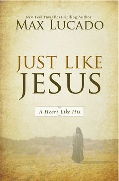 Just Like Jesus eBook Sale by Max Lucado: $2.99!