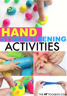 Use these hand strengthening activities to improve hand strength needed for pencil grasp, coloring, clothing fasteners, and using scissors or other fine motor tasks. #handstrength #finemotorskills #finemotor #occupationaltherapy