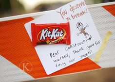 "Random act of kindness...and just super fun idea for those that need a ""BREAK"""
