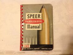 Speer reloading manual #1 first edition