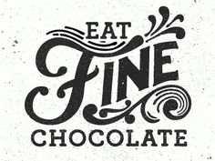 Dribbble Eat Fine Chocolate (GIF) by Kyle Wayne Benson
