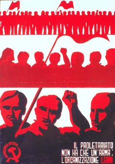 "milkboydotnet: """"the proletariat has only one weapon: organization"" poster by Italian communist organization Avanguardia Operaia, "" Thomas Sankara, Communist Propaganda, Political Posters, Power To The People, Labor, Old Ads, Illustrations And Posters, Vintage Advertisements, Teaching Kids"