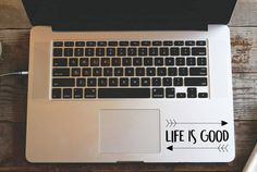 Life Is Good Macbook Decal Vinyl Quote Decal by CutOutArts on Etsy