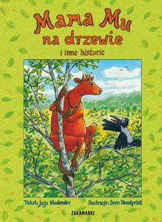 Mamma Mu klättrar i träd av Jujja Wieslander, Sven Nordqvist (Bok) Best Children Books, Childrens Books, Illustrator, Little My, Sweet Memories, 4 Kids, Childhood Memories, Mythology, Fairy Tales