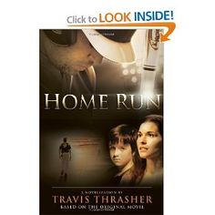 Home Run by Travis Thrasher TWO BOOK GIVEAWAY!
