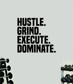 Hustle Grind Execute Dominate Wall Decal Home Decor Bedroom Room Vinyl Sticker Art Work Out Quote Beast Gym Fitness Lift Strong Inspirational Motivational Health Girls - white