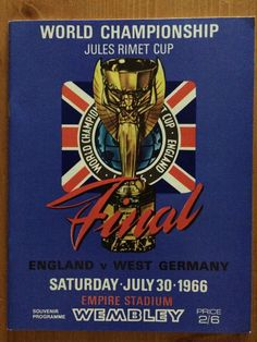 1966 WORLD CUP FINAL PROGRAMME *(ENGLAND V WEST GERMANY)* (RE-PRINT) 1966 World Cup Final, Wembley Stadium, Football Program, World Championship, Finals, Germany, England, Britain, Prints