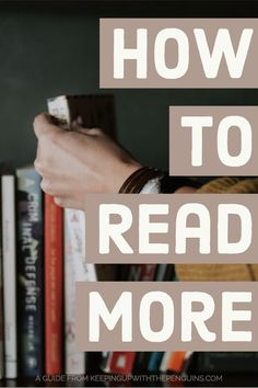 One of the most common New Years resolutions is to read more its right up there with exercising and eating right. Whether you say you want to read more make time to read more motivate yourself to read more however you put it. Reading Tips, Reading Strategies, Love Reading, Reading Quotes, Book Challenge, Reading Challenge, Good Books, Books To Read, How To Read More