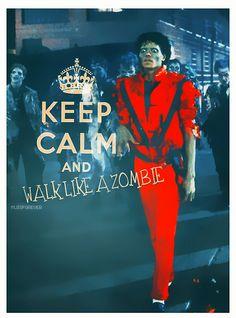 Michael Jackson keep calm and walk like a zombie Michael Jackson Zombie, Thriller Michael Jackson, Walking Dead Zombies, The Walking Dead, Indiana, Zombie Attack, Zombie Zombie, Zombie Hunter, Bae