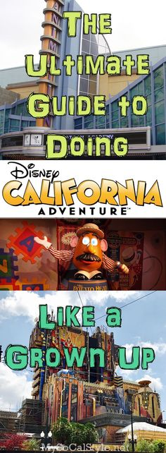 Disney isn't just for kids! There's something to do for everyone! Here's our guide to doing Disney's California Adventures like a grown up! | #Disney #Disneyland #CaliforniaAdventure #DisneyParks #Adulting #Guide