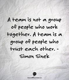 Success Motivation Work Quotes : QUOTATION – Image : Quotes Of the day – Description A team is not a group of people who work together. A team is a group of people who trust each other. – Simon Sinek Sharing is Caring – Don't forget to share this quote ! Motivacional Quotes, Life Quotes Love, Great Quotes, Quotes To Live By, Sport Quotes, Team Quotes Teamwork, Quotes About Leadership, Work Inspirational Quotes, Teamwork Quotes Motivational