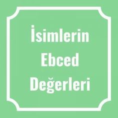 İsimlerin Ebced Değerleri Religion, Financial Tips, Prayers, Letters, Reading, Quotes, Ratatouille Movie, Rage, Baby Things