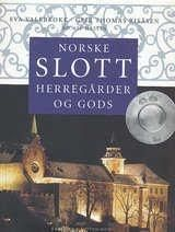 """""""Norske slott, herregårder og gods"""" av Eva Valebrokk, Geir Thomas Risåsen og Bo-Aje Mellin (ISBN: 8276940234, 9788276940237)"""