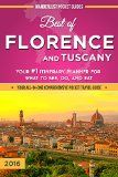 Free Kindle Book -  [Travel][Free] Florence Travel Guide: Best of Florence and Tuscany - Your #1 Itinerary Planner for What to See, Do, and Eat in Florence and Tuscany, Italy Check more at http://www.free-kindle-books-4u.com/travelfree-florence-travel-guide-best-of-florence-and-tuscany-your-1-itinerary-planner-for-what-to-see-do-and-eat-in-florence-and-tuscany-italy/