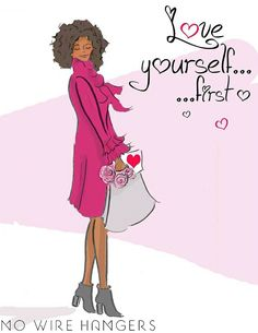 Love yourself……. first