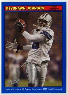 daae9bc52df Keyshawn Johnson # 19 - 2005 Topps Baz Football - Blue. Dallas Cowboys ...