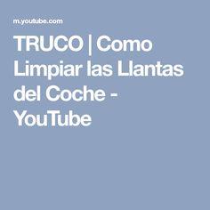TRUCO | Como Limpiar las Llantas del Coche - YouTube