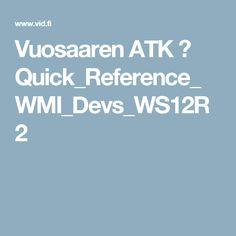 Vuosaaren ATK ➟ Quick_Reference_WMI_Devs_WS12R2