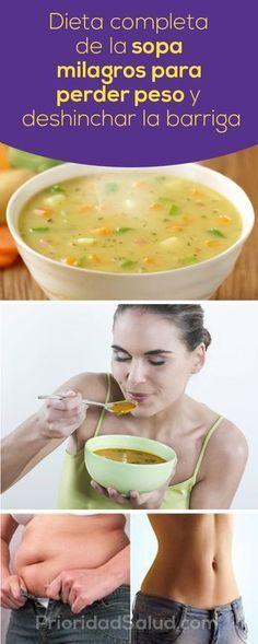 Dieta completa de la sopa milagros para perder peso y deshinchar la barriga.