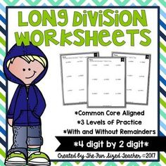 These worksheets cover long division of 4 digit numbers by 2 digit numbers. Students have room to show their work for each problem. Answer keys are included. There are three levels of worksheets - the first three  have long division with no remainders and the last three have long division with remainders.