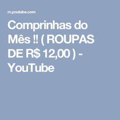 Comprinhas do Mês !! ( ROUPAS DE R$ 12,00 ) - YouTube