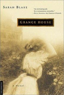 """Grange House: A Novel by Sarah Blake. Pinner writes: """"Poetic in language, accurate in late nineteenth century detail, and rich with fascinating themes. A really wonderful novel. I Love Books, New Books, Good Books, Books To Read, I Love Reading, Reading Lists, Book Lists, Book Club Books, The Book"""