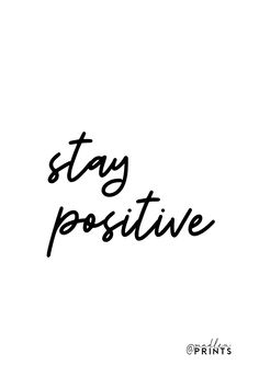 Stay Positive print is a high quality instantly downloadable printable wall art. Decor your home, nursery or office in an affordable way! Print it and frame it - it's really that easy! #staypositive #poster #quoteprint #motivational Quote Prints, Wall Art Prints, Motivational Posters, Frame It, Staying Positive, Printable Wall Art, Art Decor, Digital Prints, Nursery