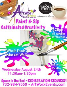 Wine Glass Painting @wfmmonmouthnj Wall Township Wednesday August 24th! #artworxevents #wineglasspainting #paintandsip #paintandsipnj #paintparty #wholefoods
