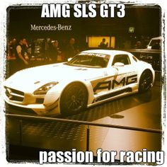 Mercedes AMG SLS GT3, racing my passion
