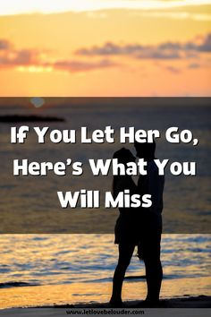 Let Her Go, Let It Be, In Her Eyes, You Left, Explain Why, Respect, How To Get, Relationship, Love